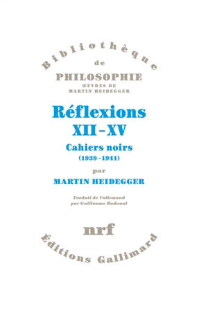 Réflexions XII-XV : cahiers noirs (1939-1941)