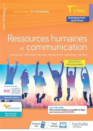 Ressources humaines et communication : terminale STMG, enseignement spécifique : nouveau programme
