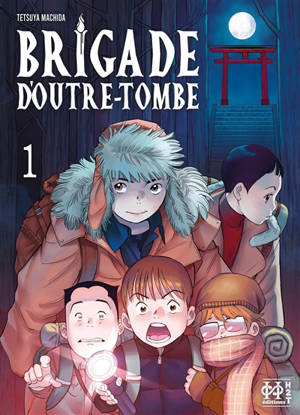 Brigade d'outre-tombe. Volume 1