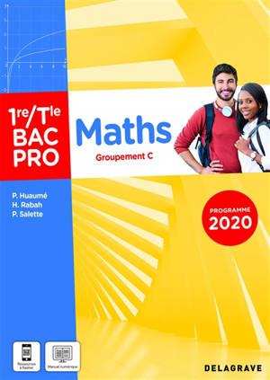 Maths 1re, terminale bac pro : groupement C : programme 2020