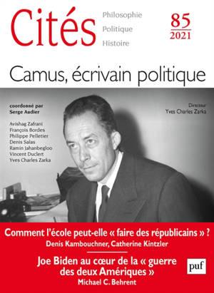 Cités. n° 85, Camus, écrivain politique