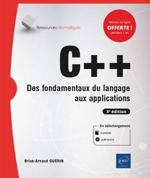 C++ : des fondamentaux du langage aux applications