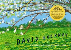 David Hockney : l'arrivée du printemps, Normandie, 2020 : exposition, Londres, Royal academy of arts, du 23 mai au 26 septembre 2021
