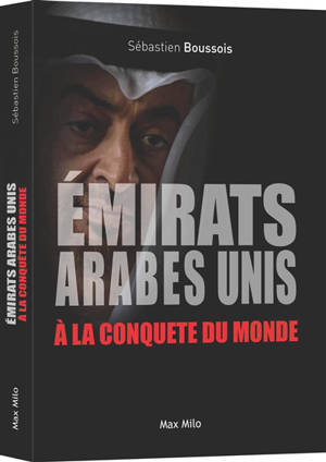 Emirats arabes unis à la conquête du monde