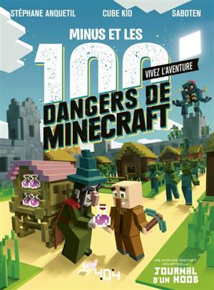 Vivez l'aventure, Minus et les 100 dangers de Minecraft