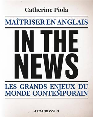 In the news : maîtriser en anglais les grands enjeux du monde contemporain