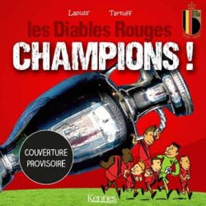 Les Diables rouges, Champions !