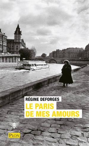 Le Paris de mes amours : abécédaire sentimental