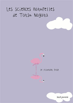 Les sciences naturelles de Tatsu Nagata, Le flamant rose