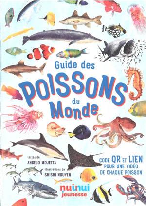 Poissons du monde : guide illustré pour enfants de 0 à 109 ans