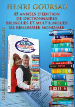45 années d'édition de dictionnaires bilingues et multilingues de renommée mondiale : 55 dictionnaires en 250 langues
