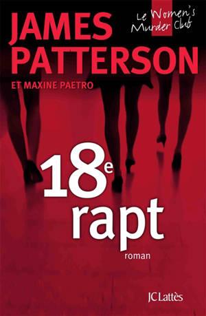 Le Women's murder club. Volume 18, 18e rapt
