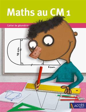 Maths au CM1 : cahier de géométrie