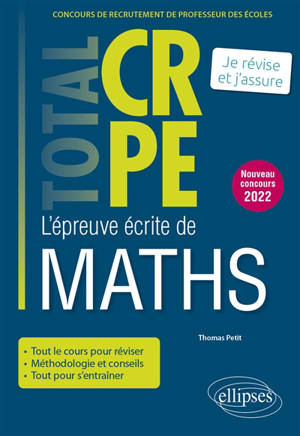 L'épreuve écrite de maths : concours de recrutement de professeur des écoles : je révise et j'assure, nouveau concours 2022