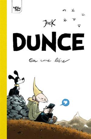 Dunce. Volume 1, En roue libre