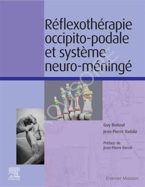 Réflexothérapie occipito-podale et système neuro-méningé