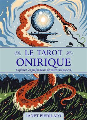 Le tarot onirique : explorez les profondeurs de votre inconscient