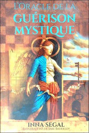 L'oracle de la guérison mystique