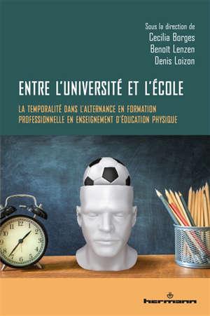 Entre l'université et l'école : la temporalité dans l'alternance en formation professionnelle en enseignement d'éducation physique
