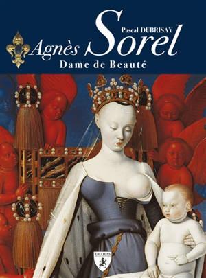 Agnès Sorel : la dame de beauté