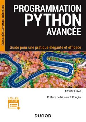 Programmation Python avancée : guide pour une pratique élégante et efficace