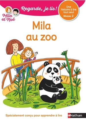 Mila au zoo : une histoire à lire tout seul, niveau 2