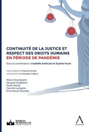 Continuité de la justice et respect des droits humains en période de pandémie : actes de la journée européenne de l'avocat du 23 octobre 2020