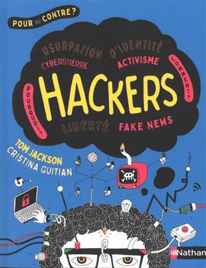 Hackers : pour ou contre