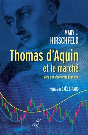 Thomas d'Aquin et le marché : vers une économie humaine