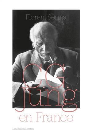 C.G. Jung en France : rencontres, passions et controverses