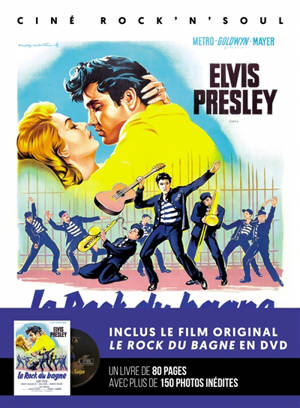 Elvis Presley : le rock du bagne