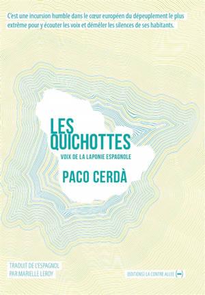 Les Quichottes : voix de la Laponie espagnole