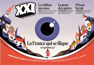 XXI. n° 54, La France qui se flique : et qui aime ça