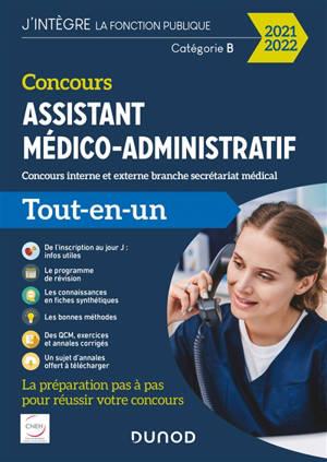 Concours assistant médico-administratif : concours interne et externe branche secrétariat médical, catégorie B : tout-en-un 2021-2022