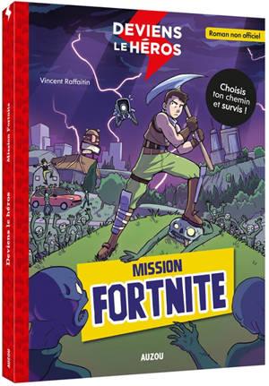 Deviens le héros, Mission Fortnite