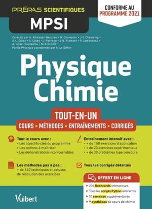 Physique chimie MPSI : tout-en-un : conforme au programme 2021