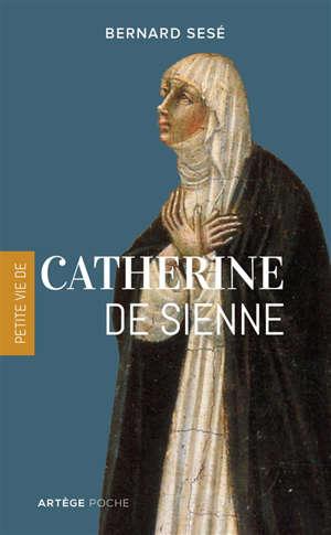 Petite vie de Catherine de Sienne