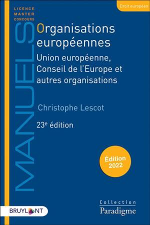 Organisations européennes : Union européenne, Conseil de l'Europe et autres organisations : 2022