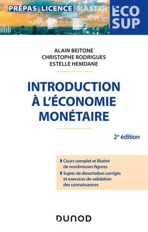 Introduction à l'économie monétaire