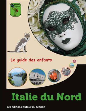 Italie du Nord : le guide des enfants
