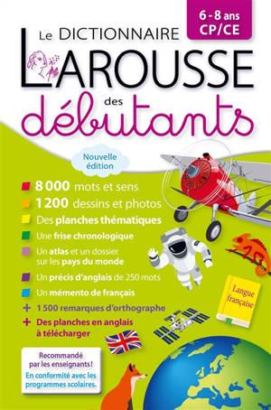 Le dictionnaire Larousse des débutants, 6-8 ans, CP-CE