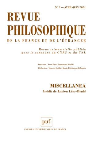 Revue philosophique. n° 2 (2021), Miscellanea : inédit de Lucien Lévy-Bruhl