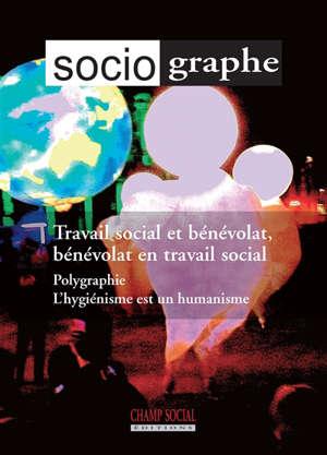 Sociographe (Le). n° 73, Travail social et bénévolat, bénévolat en travail social