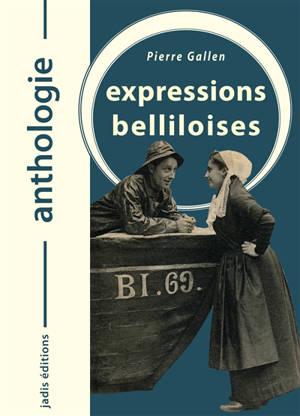 Expressions belliloises : anthologie