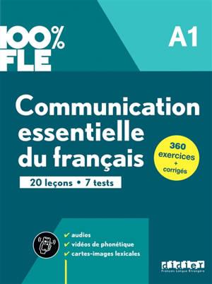 Communication essentielle du français A1 : 20 leçons, 7 tests