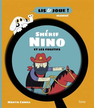 Shérif Nino et les fugitifs