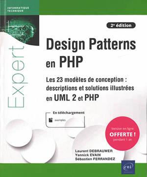 Design patterns en PHP : les 23 modèles de conception : descriptions et solutions illustrées en UML2 et en PHP