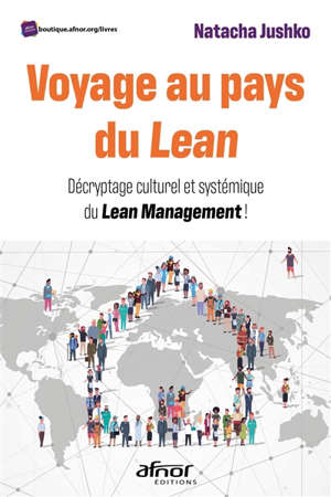 Voyage au pays du lean : décryptage et déploiement du lean management !