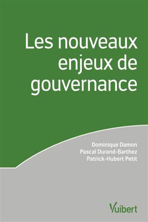 Les nouveaux enjeux de gouvernance