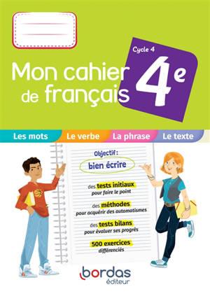 Mon cahier de français 4e, cycle 4